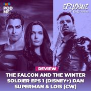 The Falcon and the Winter Soldier Eps 1 (Disney+) dan Superman & Lois (CW)