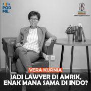 Jadi Lawyer di Amrik, Enak Mana sama di Indo? | FT. Vera Kurnia