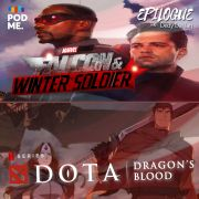 The Falcon and the Winter Soldier Eps 2-3 (Disney+) dan DOTA: Dragon's Blood Season 1