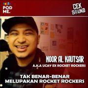 Tak Benar-Benar Melupakan Rocket Rockers | Ft. Ucay