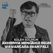 Soleh Solihun (Part 2) | Akhirnya Mengakui Ingin Wawancara Iwan Fals