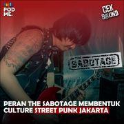 Peran The Sabotage Membentuk Kultur Street Punk Jakarta