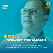 Cerita Walikota Makassar dalam Menghadapi Covid-19 | Ft. Danny Pomanto