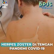 Herpes Zoster di Tengah Pandemi Covid-19