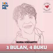 3 Bulan, 4 Buku | Ft. Nuria Soeharto