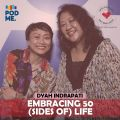 Embracing 50 (Sides of) Life   Ft. Dyah Indrapati