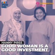 Good Woman Is a Good Investment | Ft. Hanny Pirss