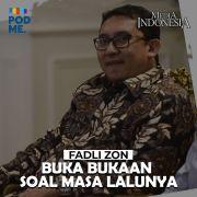 Fadli Zon (Part 1) | Buka bukaan Masa Lalunya