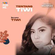 Tentang Tiwi | Ft. Tiwi