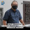 Sigit Pramono (Part 3)   Menumbuhkan Kesadaran Pakai Masker