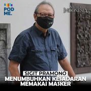 Sigit Pramono (Part 3) | Menumbuhkan Kesadaran Pakai Masker
