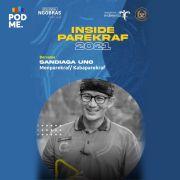 Inside Parekraf 2021 |Ft. Sandiaga Uno