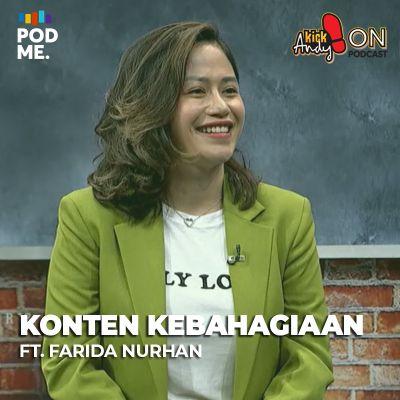 Konten Kebahagiaan (1) | Ft. Farida Nurhan