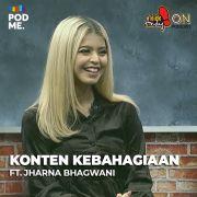 Konten Kebahagiaan (2) | Ft. Jharna Bhagwani