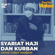 Syariat Haji dan Kurban | Ft. Ustaz Yusuf Mansur