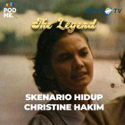 Skenario Hidup Christine Hakim
