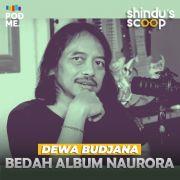 Bedah Album Naurora | Ft. Dewa Budjana