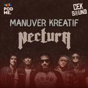 Manuver Kreatif Nectura | Ft. Nectura