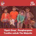 'Ogah Drop', Penghargaan Trustha untuk The Majestic