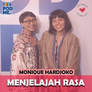 Menjelajah Rasa Ft. Monique Hardjoko