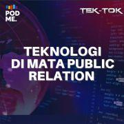 Teknologi di Mata Public Relation