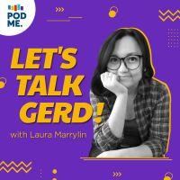 Let's Talk GERD