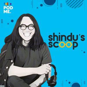 Shindu's Scoop